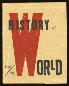 Johanna Drucker, History of the/my Wor(l)d, 1990